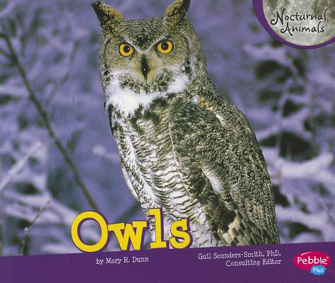 Owls By Dunn, Mary R.